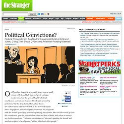 Political Convictions? by Brendan Kiley - Seattle News