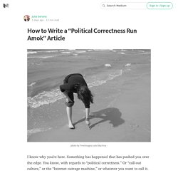 "How to Write a ""Political Correctness Run Amok"" Article"