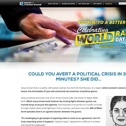 Could you avert a political crisis in 30 minutes? She did…