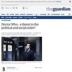 Doctor Who – a threat to the political and social order?