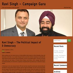 Ravi Singh – The Political Impact of E-Democracy