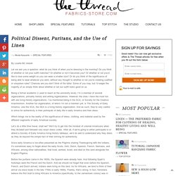 Political Dissent, Puritans, and the Use of Linen