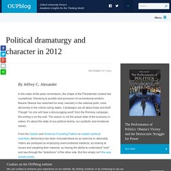 Political dramaturgy and character in 2012