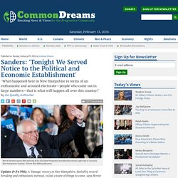 Sanders: 'Tonight We Served Notice to the Political and Economic Establishment'