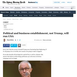 Political and business establishment, not Trump, will run USA