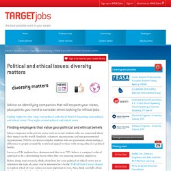 Political and ethical issues: diversity matters