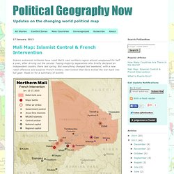 Political Geography Now: Mali Map: Islamist Control & French Intervention