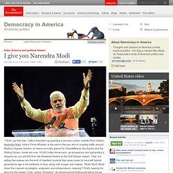 India, America and political theatre: I give you Narendra Modi