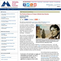 The Political Nature of Today's Middle East Studies