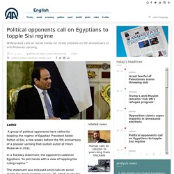 Political opponents call on Egyptians to topple Sisi regime