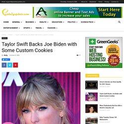 Taylor Swift Backs Joe Biden with Some Custom Cookies - News
