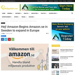 Hej! Amazon Begins Amazon.se in Sweden to expand in Europe - News