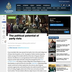The political potential of party riots