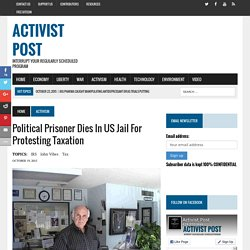 Political Prisoner Dies in US Jail for Protesting Taxation