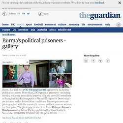 Burma's political prisoners – gallery