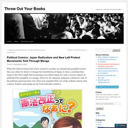Political Comics: Japan Radicalism and New Left Protest Movements Told Through Manga