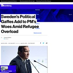 Sweden's Political Gaffes Add to PM's Woes Amid Refugee Overload