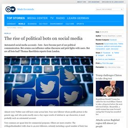The rise of political bots on social media