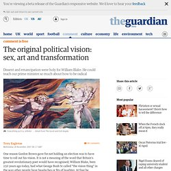 Terry Eagleton: The original political vision: sex, art and transformation
