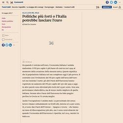 Politiche più forti o l'Italia potrebbe lasciare l'euro