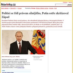 Politici se řídí právem silnějšího, Putin ostře zkritizoval Západ – Novinky.cz