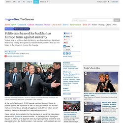 Politicians braced for backlash as Europe turns against austerity | Business | The Observer