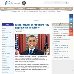 Facial Features of Politicians Play Large Role in Popularity