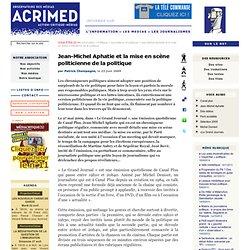 Jean-Michel Aphatie et la mise en scène politicienne de la polit