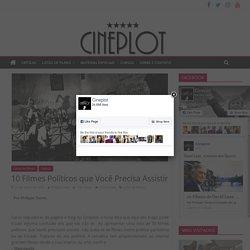10 Filmes Políticos que Você Precisa Assistir – Cineplot
