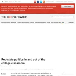 Red-state politics in and out of the college classroom