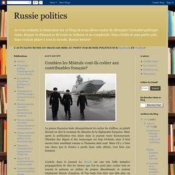 Russie politics: Combien les Mistrals vont-ils coûter aux contribuables français?
