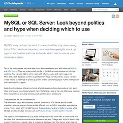 MySQL or SQL Server: Look beyond politics and hype when deciding which to use