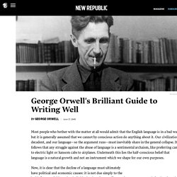 George Orwell's Politics and the English Language Guide to Writing