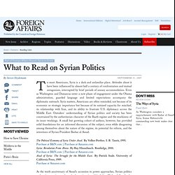 What to Read on Syrian Politics