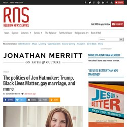 The politics of Jen Hatmaker: Trump, Black Lives Matter, gay marriage, and more