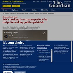 AOC's cooking live streams perfect the recipe for making politics palatable