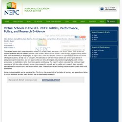 Virtual Schools in the U.S. 2013: Politics, Performance, Policy, and Research Evidence