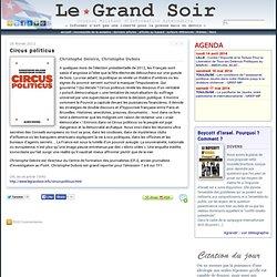 Circus politicus par Christophe Deloire, Christophe Dubois
