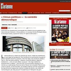 « Circus politicus » : la comédie démocratique