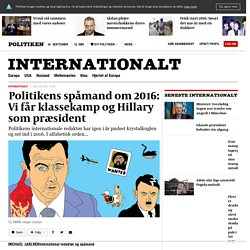 s spåmand om 2016: Vi får klassekamp og Hillary som præsident
