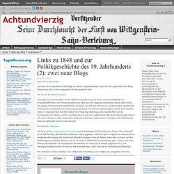 Links zu 1848 und zur Politikgeschichte des 19. Jahrhunderts (2): zwei neue Blogs