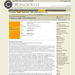 Ute Frevert, Heinz-Gerhard Haupt (Hrsg.): Neue Politikgeschichte. Perspektiven einer historischen Politikforschung. Frankfurt am Main 2005.