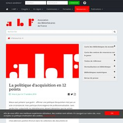 La politique d'acquisition en 12 points