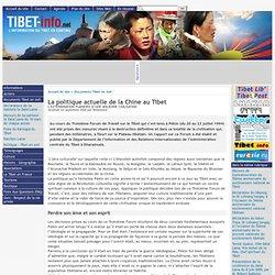 La politique actuelle de la Chine au Tibet