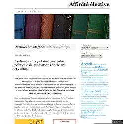 culture et politique « Affinité élective