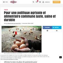 Pour une politique agricole et alimentaire commune juste, saine et durable