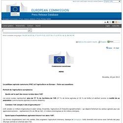 EUROPA-EU 26/06/13 La politique agricole commune (PAC) et l'agriculture en Europe – Foire aux questions