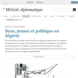 Sexe, jeunes et politique en Algérie, par Pierre Daum (Le Monde diplomatique, août 2014)