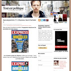 Apocalypsimmo 11: L'Express, faut-il l'acheter ?