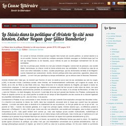 La Stásis dans la politique d'Aristote La cité sous tension, Esther Rogan (par Gilles Banderier)